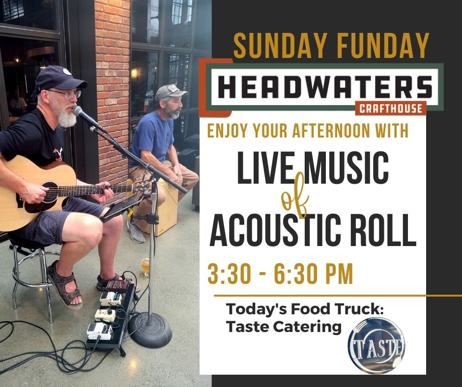 Headwaters Sunday Live Music Series Featuring Acoustic Roll Sunday, October 17th Music Starts 3:30-6:30pm *Fresh Air Circulation and Filtered Ventilation* Food Truck: Taste Catering Tap List: www.headwaterscrafthouse.com The Taste Catering will Open Their Food Truck at Headwaters Crafthouse on Sunday, Oct. 17 3:30-7pm. Come By & Try Their Homemade Clam Chowder in a Sourdough Bread Bowl, Teriyaki Chicken Bowls, Philly Cheese Steak Sandwich, & Burgers https://fb.me/e/Lby9ltKu #livemusic #mtbrew #sunday #sundayfunday #wine #montanalife #drinklocal #visithelenamt #visitmontana #beer #helena #daydrinking #foodtruck #music #montana @headwaterscrafthouse @farmersstatebankmt @tastecatering